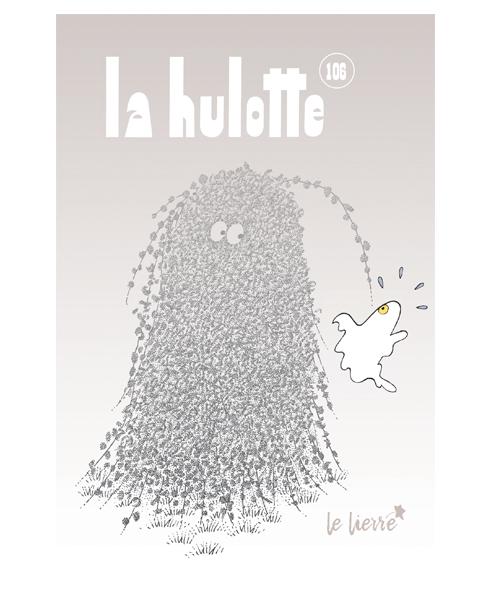 Le lierre [La hulotte n°106] | Déom, Christine. Directeur de publication